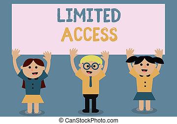 限られた, テキスト, 提示, access., 番号記号, アクセス, 小さい, ポイント, 写真, 概念, かなり, 持つこと, 限られた