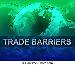 障壁, globalization, 取引しなさい
