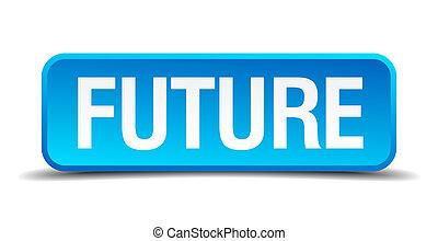青い正方形, ボタン, 隔離された, 現実的, 未来, 3d