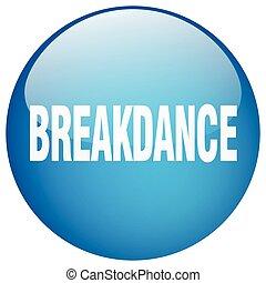 青, breakdance, ボタン, 隔離された, 押し, ラウンド, ゲル