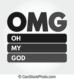頭字語, 概念, おお, 私, omg, 神, -, 背景