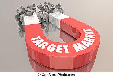 顧客, グループ, ターゲット, 人々, 人口統計学, イラスト, 磁石, 市場, 3d