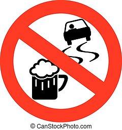 飲みなさい, ドライブしなさい, 印, いいえ