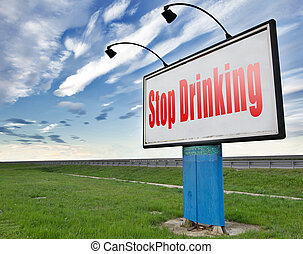 飲むこと, 止まれ
