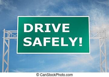 驅動, safely!, 概念