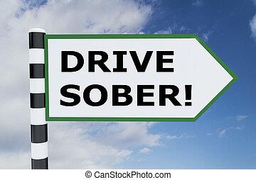 驅動, sober!, 概念
