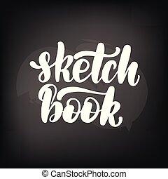 黒板, スケッチ, 黒板, book., レタリング
