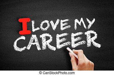 黒板, テキスト, 私, 愛, キャリア