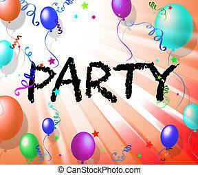 黨, 气球, 顯示, 生日, 快樂, 以及, 黨