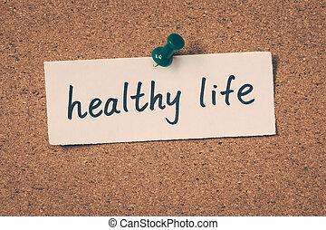 건강한, 인생