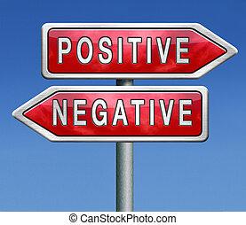 긍정적인, 또는, 부정적인