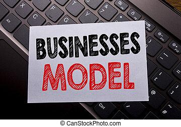 낱말, 쓰기, 사업, model., 사업 개념, 치고는, 고아하다, 치고는, 사업, 써진다, 통하고 있는, 접착성의 노트, 종이, 통하고 있는, 그만큼, 암흑, 키보드, 배경.
