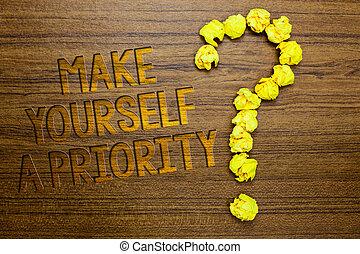 낱말, 쓰기, 원본, 만들다, 당신 자신, a, priority., 사업 개념, 치고는, 생각하다, 에서, 너의, 자기 자신의, 선, 처음, 물건과 구별하여 사람의, 발달, 나무로 되는 지면, 와, 조금의, 편지, 황색, 종이, 각설탕, 형성하는, 질문, mark.