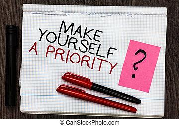 낱말, 쓰기, 원본, 만들다, 당신 자신, a, priority., 사업 개념, 치고는, 생각하다, 에서, 너의, 자기 자신의, 선, 처음, 물건과 구별하여 사람의, 발달, 색 펜, 통하고 있는, 써진다, 메모장, 와, 물음표, 검정, 표를 붙이는 사람, 통하고 있는, 나무가 우거진, deck.
