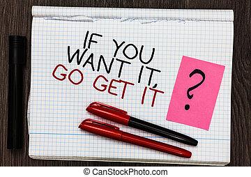 낱말, 쓰기, 원본, 설혹 ...라고 할지라도, 당신, 갖고 싶다, 그것, 가다, get, it.., 사업 개념, 치고는, 만들다, 활동, 마친다, 너의, 목표, 소망, 색 펜, 통하고 있는, 써진다, 메모장, 와, 물음표, 검정, 표를 붙이는 사람, 통하고 있는, 나무가 우거진, deck.