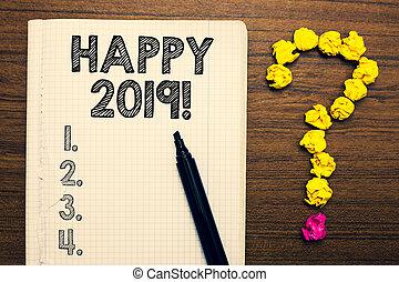 낱말, 쓰기, 원본, 행복하다, 2019., 사업 개념, 치고는, 시간, 또는, 일, 에, 어느, a, 새로운, 역년, 시작해라, 에서, 지금, 노트북, 표를 붙이는 사람, 구겨진다, 서류, 형성, 물음표, 멍청한, 배경.