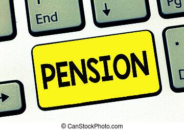 낱말, 쓰기, 원본, pension., 사업 개념, 치고는, 수입, 연장자, 벌다, 후에, 은퇴, 보존한다, 치고는, 나이 먹은, 년