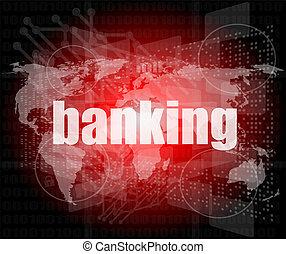 낱말, 현대, 사실상, 스크린, 은행업의, 배경, 접촉, 기술