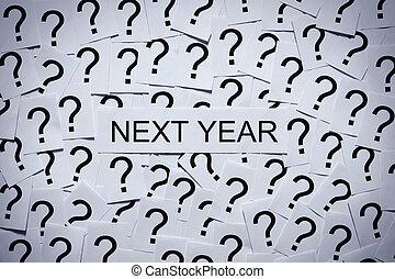 무엇, 의지, happen, 다음의, year?