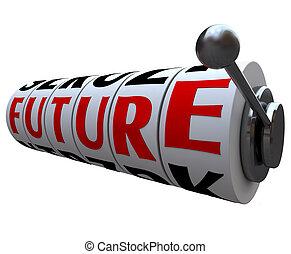 미래, 낱말, 통하고 있는, 슬롯 머신, 바퀴, 운명, 운명