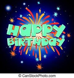 배경, 생일, 본뜨는 공구, 불꽃 놀이, 카드, 행복하다