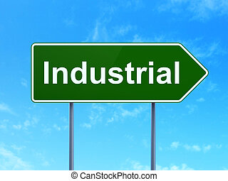 산업, concept:, 산업의, 통하고 있는, 도로 표지, 배경