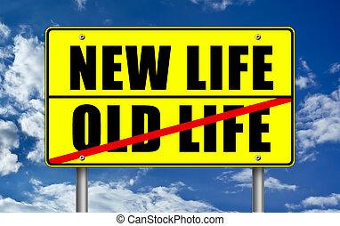 새로운 삶, 대, 늙은, 인생