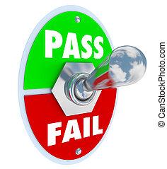 시험, 부류로 나누다, 대, 비녀장, 실패, 스위치, 점수, 낱말, 통행, 테스트