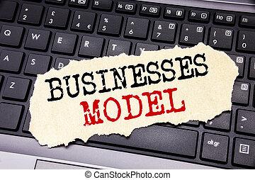 쓰기, 원본, 전시, 사업, model., 사업 개념, 치고는, 고아하다, 치고는, 사업, 써진다, 통하고 있는, 접착성의 노트, 종이, 통하고 있는, 그만큼, 검정, 키보드, 배경.