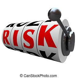 위험, 낱말, 슬롯 머신, 바퀴, -, 노름하는, 내기에서 상대방보다 돈을 더 많이 걸기, 기회