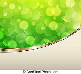 은 점화한다, 녹색의 배경
