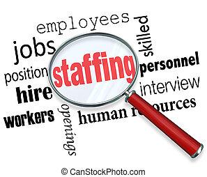 직원을 둠, 낱말, 확대경의 밑에, 와, 관계가 있다, 용어, 같은, 일, 위치, 직원, 직원, 인적 자원, 와..., 회견