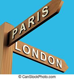 파리, 또는, 런던, 지시, 통하고 있는, a, 푯말