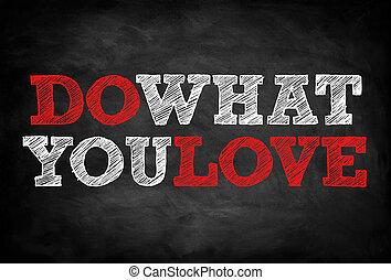 하다, 무엇, 당신, 사랑, -, 칠판, 개념