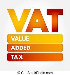 -, 大桶, 頭字語, 加えられた, 値, 税