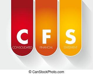 -, 頭字語, consolidated, 財政, cfs, 声明
