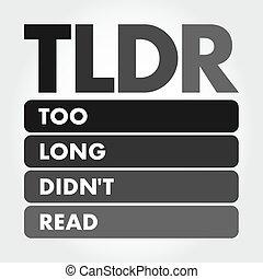 -, 頭字語, didn't, 読まれた, tldr, 長い間