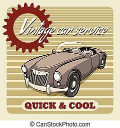 -, cartel, rápido, fresco, coche de la vendimia, servicio