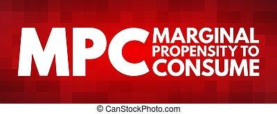 -, consumir, siglas, propensión, mpc, marginal