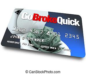 -, credito, se estropeó, ir, rápido, tarjeta