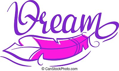 - Dream - handwritten lettering word