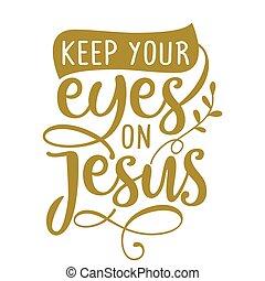 -e, tart, szemek, jézus