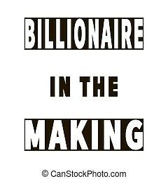 -, elaboración, billonario, empresa / negocio, cita, moderno