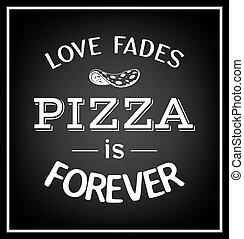 -, fades, 永久に, 引用, ピザ, typographical, 愛, バックグラウンド。
