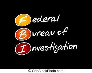 -, federal, fbi, oficina, investigación, siglas