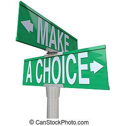 -, machen, zweiweg, alternativen, wahlmöglichkeit, straße, zwischen, 2, zeichen
