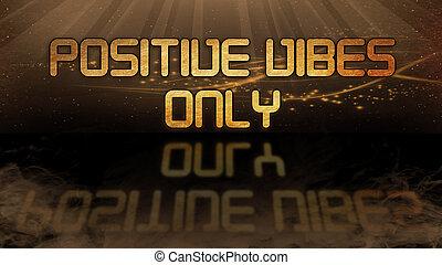 -, oro, cita, vibraciones, positivo, solamente