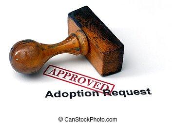 -, petición, aprobado, adopción