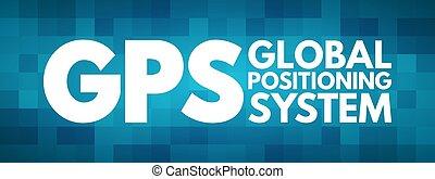 -, posicionar, siglas, concepto, global, gps, sistema