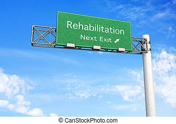 -, rehabilitáció, autóút cégtábla
